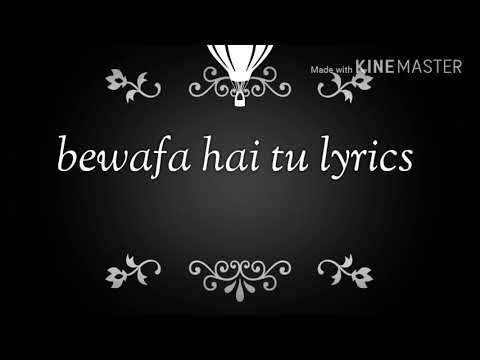 Bewafa hai tu/lyrics/By Rishabh yadav