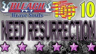 Bleach Brave Souls 10 Characters That Need Resurrections!