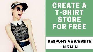 So erstellen Sie eine Kostenlose e-commerce-website für T-SHIRT-DRUCK-Shop.