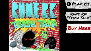 "Rune RK - ""Trash Talk"" (Audio) | Dim Mak Records"