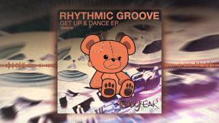 RHYTHMIC GROOVE - Just The Way You Like It (Original Mix) OUT NOW!!!