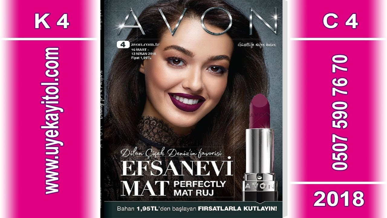 Avon K4 Katalog 2018 - Full HD - Avon C4 Catalog 2018 - Avon 16 Mart - 13 Nisan 2018