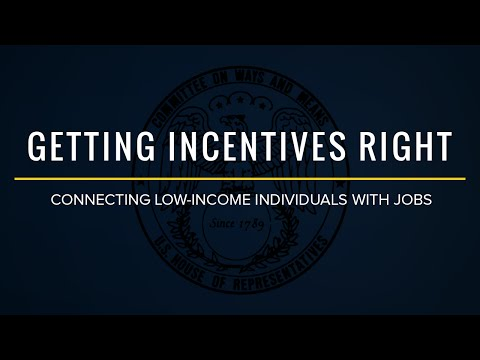 Human Resources Subcommittee Hearing on Getting Incentives Right