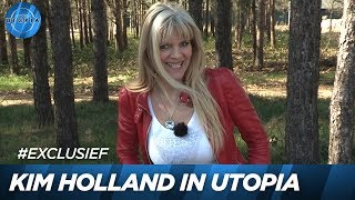 Kim Holland over haar Utopia bezoek!   UTOPIA