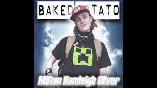 Baked Potato - Milton Hamleigh Oliver (From The Ruination of Kraag)
