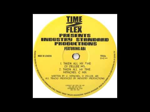 Industry Standard - Taken All My Time (All Mixes)