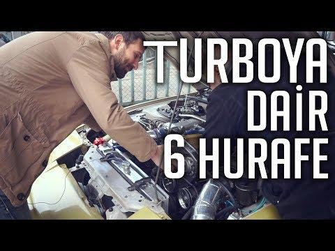 TURBOLU ARAÇLARA DAİR 6 HURAFE