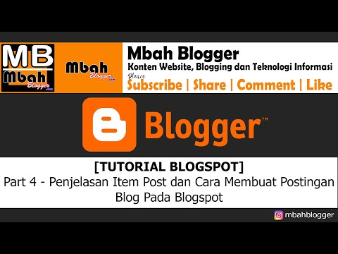 [tutorial-blogspot]---part-4-:-penjelasan-item-post-dan-cara-membuat-postingan-blog-pada-blogspot