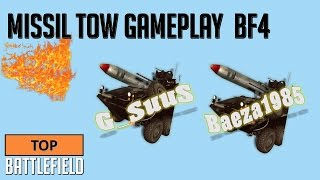 Top Battlefield 4 -- Multiplayer TOW MISSILE Gameplay BAEZA1985 / G_SuuS