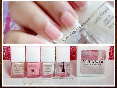 Perfect French Manicure Nails at Home || Easy Manicure with Miss Claire kit||