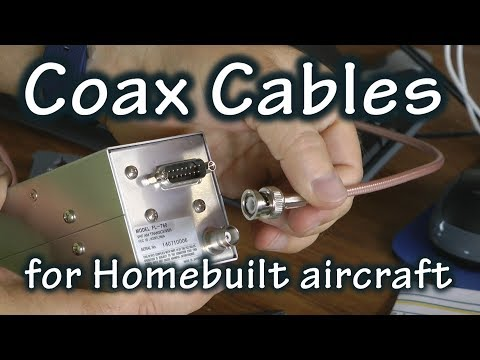 Fabricating Coax Cables for Experimental Aircraft