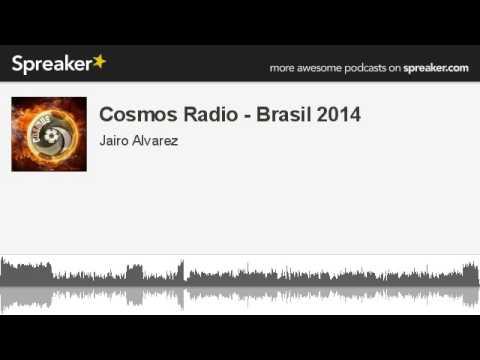 Cosmos Radio - Brasil 2014 (hecho con Spreaker)