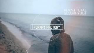 Format Factory  - Nienawidzę takich jak ty
