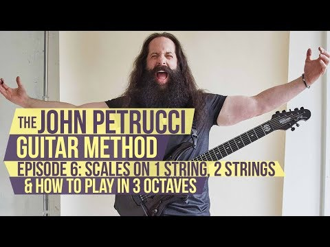 The John Petrucci Guitar Method - Episode 6: Scales on 1 String, 2 Strings, Playing in 3 Octaves