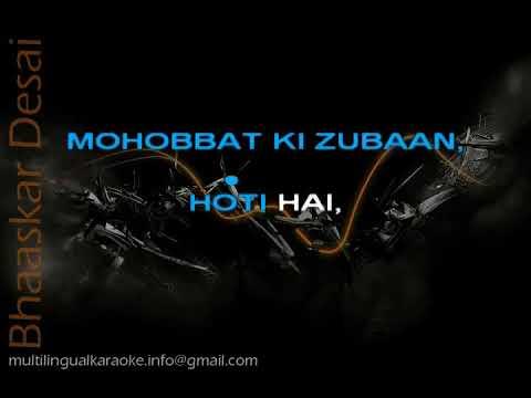 Kaun Kehta Hai Mohobbat Ki Zuban - Karaoke
