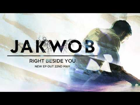 Jakwob - 'Right Beside You' feat Smiler