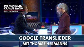 Google-Translieder mit Thomas Hermanns