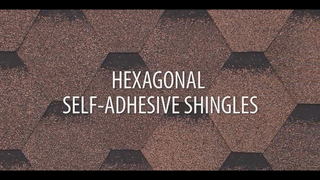 Installing Hexagonal Self Adhesive Roof Shingles Youtube