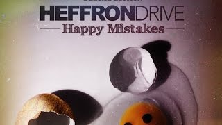 Heffron Drive - Art of Moving On (Official Audio) YouTube Videos