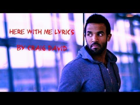 Here with me lyrics ( Craig David)