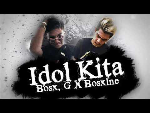 Idol Kita  Bosx G X Bosx1ne Ex Battalion Music & Future Thug