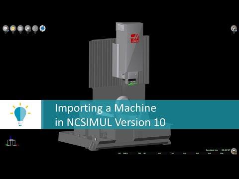 Import a Machine in NCSIMUL | Tutorial