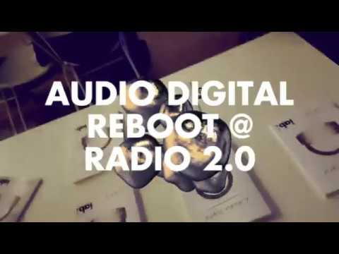 Audio digital reboot r sum radio 2 0 2017 salon de la for Salon de la radio 2017