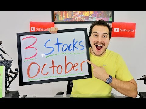 3 Stocks to Watch - October 2017