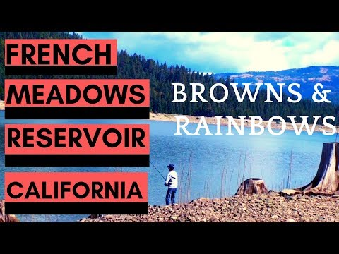 Trout Fishing: French Meadows Reservoir California