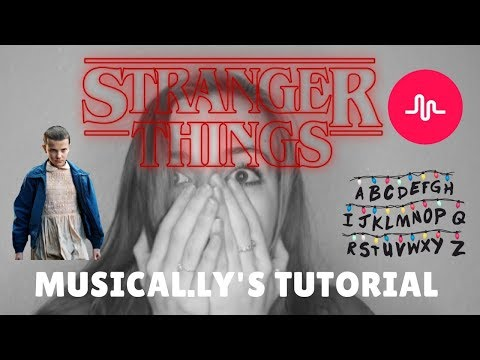 How to make STRANGER THINGS MUSICAL.LY'S
