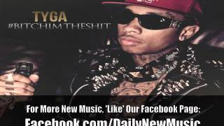 [3.65 MB] Tyga - Mack Down ft. Juicy J [#BitchImTheShit]