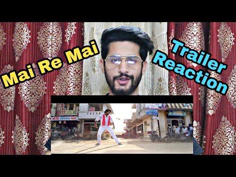 Mai Re Mai | New Bhojpuri Trailer | Reaction | Pradeep Pandey (Chintu) | Bhojpuri Action Movie