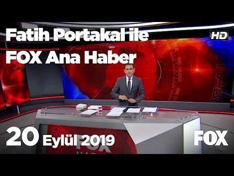 20 Eylül 2019 Fatih Portakal ile FOX Ana Haber