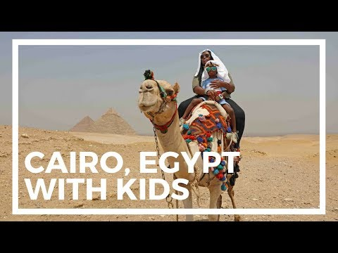 Cairo, Egypt With Kids