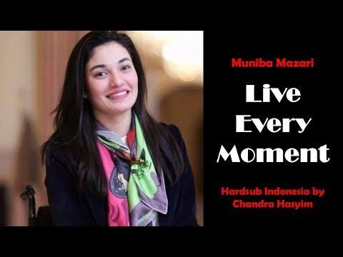 Muniba Mazari, Live Every Moment, Sebuah Renungan & Motivasi | Hardsub Indonesia Mp3
