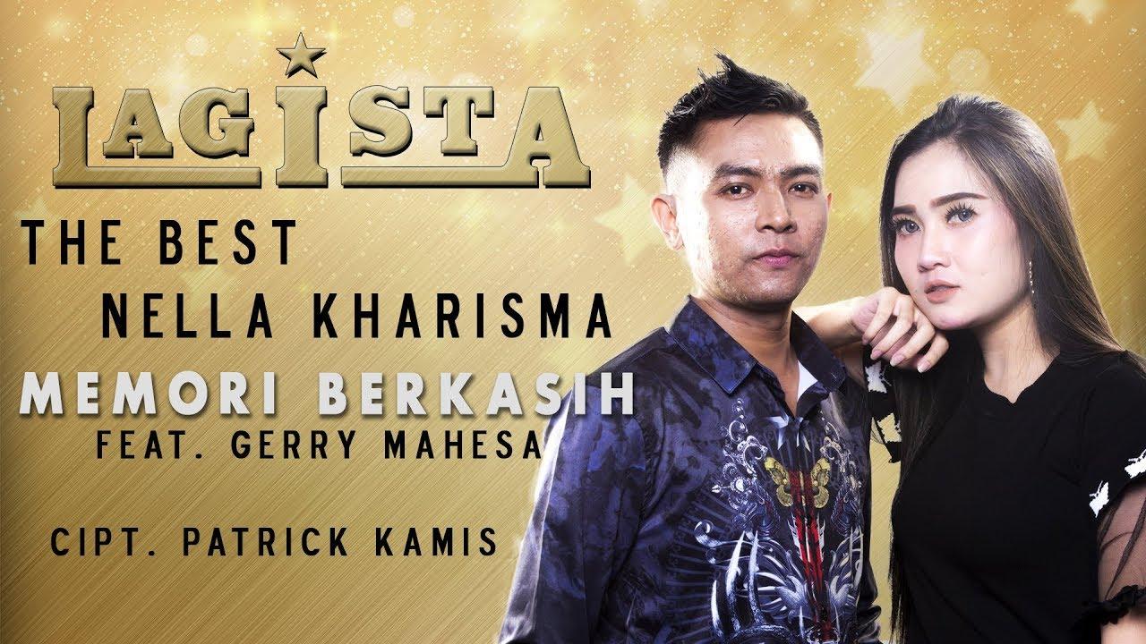 Nella Kharisma Feat Gerry Mahesa Memori Berkasih Official Youtube