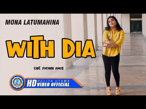 Mona Latumahina – WITH DIA