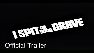I Spit On Your Grave (1978) original trailer