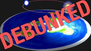 FLAT EARTH ULTIMATE DEBUNKING OBLITERATION