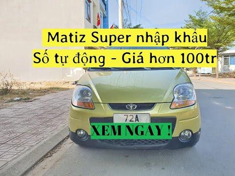 Báo giá ô tô cũ Daewoo Matiz nhập khẩu số tự động