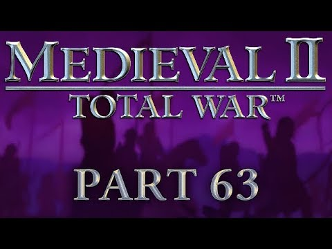 Medieval 2: Total War - Part 63 - Blood on the Snow