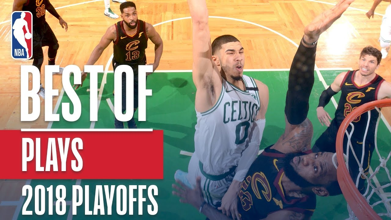 Best Plays Of The 2018 Nba Playoffs Youtube