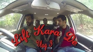 Lift Kara De | Vlog 3 | Siddhu Diaries