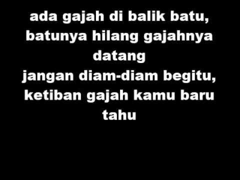 Wali Ada Gajah Dibalik Batu (Lyrics)