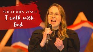 I walk with God   Willemijn