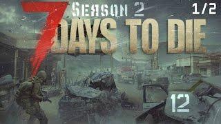 7 Days to Die Выживание #12 Крафт в ночи и оборона (1/2) Alpha 15.1))