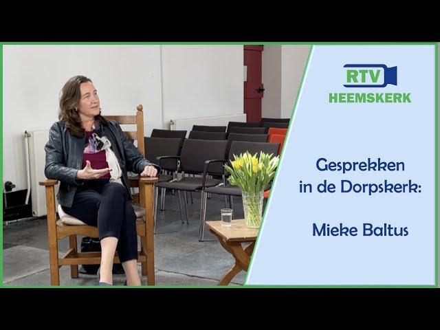 Gesprekken in de Dorpskerk: Mieke Baltus - Pasen 2021