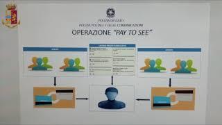 """Operazione """"Pay ti see"""", sgominata dalla Polizia Postale una rete di pedofili italiani"""