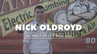 Along For The Ride 068: Nick Oldroyd, Plumber