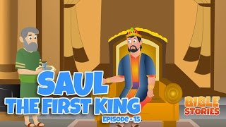 Bible Stories for Kids! Saul the First King (Episode 15)